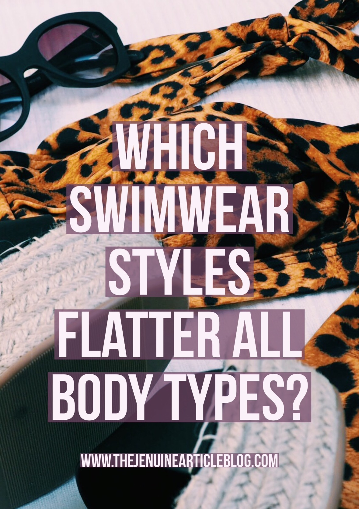 Want to know what swimsuits will flatter your body shape? This post showcases the most flattering styles for all body shapes and the hottest swimwear trends for summer.